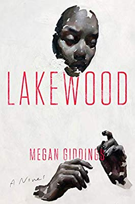 Lakewood, Megan Giddings, Amistad, March 2020